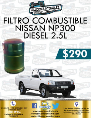 FILTRO COMBUSTIBLE NISSAN NP300 2.5L DIESEL