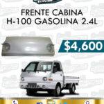 FRENTE CABINA H-100 GASOLINA 2.4L