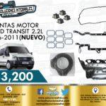 JUNTAS MOTOR FORD TRANSIT 2.2L 2006-2011