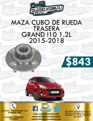 MAZA CUBO RUEDA TRASERA GRAND I10 1.2L 2015-2018