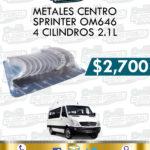 METALES CENTRO SPRINTER OM646 4 CILINDROS