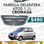 PARRILLA DELANTERA CROMADA ATOS 1.1L