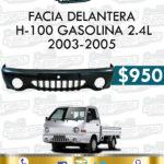 FACIA DELANTERA H-100 GASOLINA 2.4L
