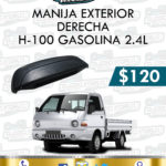 MANIJA EXTERIOR DER. O IZQ. H-100 GASOLINA 2.4L