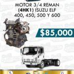 MOTOR 3/4 4HK1 ISUZU ELF 400, 450 , 500 Y 600