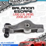 BALANCÍN ESCAPE L200 2.5L DIESEL 2008-2014