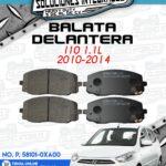 BALATA DELANTERA I10 1.1L 2010-2014