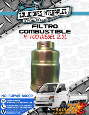 FILTRO COMBUSTIBLE H100 DIESEL 2.5L