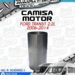 CAMISA MOTOR FORD TRANSIT 2.2L 2006-2014