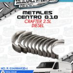METALES CENTRO 0.10 CRAFTER 2.5L DIESEL