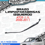 BRAZO LIMPIAPARABRISAS IZQUIERDO ATOS 1.1L