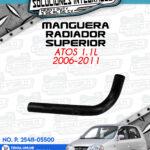 MANGUERA RADIADOR SUPERIOR ATOS 1.1L