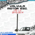 VÁLVULA MOTOR ESCAPE I10 1.1L