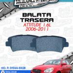 BALATA TRASERA ATTITUDE 1.6L 2006-2011