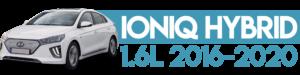 IONIQ HYBRID 1.6L 2016-2020