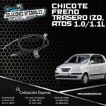 CHICOTE FRENO TRASERO IZQ. ATOS 1.0L/1.1L
